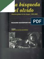 Davenport-Hines La Busqueda Del Olvido Historia Global Drogas 1500-2000 Ed2001