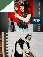 Obras de Banksy. Luis Salvador Velasquez Rosas