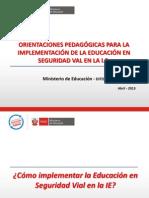 7.- Orientaciones Pedagógicas para la implementación de la Educación Seguridad Vial 2013(1)