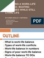 Managing a work-life balance
