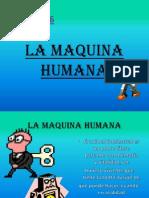 La Maquina Humana