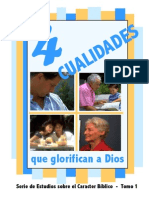 4 Cualidades Que Glorifcan a Dios