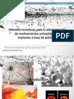 Implantes polimericos