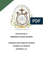 estatutos hermandad de jesus nazareno cahabon