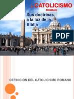 El Catolicismo Romano Estudio.