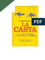 Montero, Daniel - La Casta_El Increíble Chollo De Ser Político En España