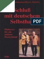 Schluß mit deutschem Selbsthaß - Mahler-Schönhuber