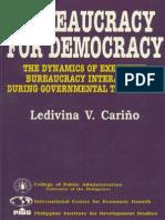 Bureaucracy for Democracy