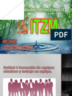 Unidad 4 Formación de equipos efectivos y trabajo
