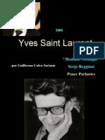 Yves Saint Laurent - Homenaje