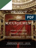 Proiect managerial Casa de Cultura Traian Demetrescu - plagiat.pdf