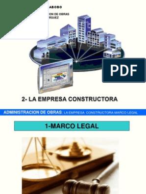 2 Marco Legal Y Organizacion De Una Empresa Constructora