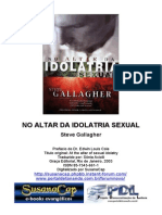Steve Gallagher - No Altar Da Idolatria Sexual