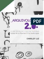 Arquivologia 2.0- a informação humana digital