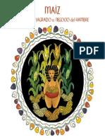 Acción ecologica - Maiz alimento sagrado o negocio del hombre