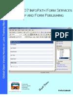 Module 24 - MOSS 2k7 InfoPath Form Services Setup & Form Publishing v1.1