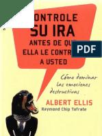 Ellis, Albert - Controle Su Ira Antes de Que Ella Le Controle a Usted [PDF]