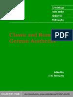 Classic and Romantic German Aesthetics (Cambridge Texts in the History of Philosophy) - J.M. Bernstein, Ed