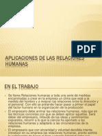 Aplicaciones de Las Relaciones Humanas