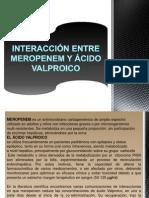 Caso Clinico Meropenen y Acido Valproico