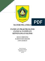 Dody Firmanda 2013 - Workshop Panduan Praktik Klinis, Clinical Pathways dan Kewenangan Klinis RSUD Cibinong.pdf