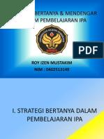 STRATEGI_BERTANYA_&_MENDENGAR_DALAM_PEMBELAJARAN_IPA.pptx
