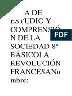 GUÍA DE ESTUDIO Y COMPRENSIÓN DE LA SOCIEDAD 8º BÁSICOLA REVOLUCIÓN FRANCESANombre