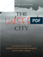 Unseen City Anthropological Perspectives on Port Moresby Papua New Guinea