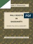 Pali Roots in Saddaniti