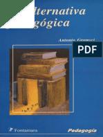 Antonio Gramsci - La Alternativa Pedagogica
