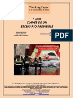 Y Vasca. CLAVES DE UN ESCENARIO PREVISIBLE (Es) Basque High-Speed. KEY POINTS OF A FORESEEABLE SCENARIO (Es) Euskal Y. AURRIKUS DAITEKEN TESTUINGURUAREN GAKOAK (Es)