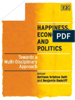 Amitava Krishna Dutt, Benjamin Radcliff Happiness, Economics and Politics Towards a Multi-Disciplinary Approach 2009