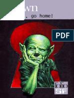 Brown,Fredric-Martiens, go home!(1954).OCR.French.ebook.AlexandriZ.pdf
