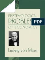 Ludwig Von Mises - Epistemological Problems of Economics (3ed,2002)
