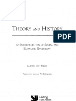 Ludwig Von Mises - Theory and History