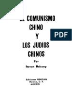 El Comunismo Chino y los Judios Chinos | Itsvan Bakony