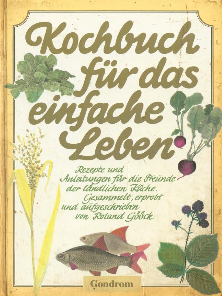 157891076-Goock-Roland-Kochbuch-fur-das-einfache-Leben-1980-321-S ...