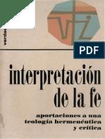 Edward Schillebeeckx (1973). Interpretación de la Fe. Aportaciones a una Teología Hermenéutica y Crítica (V&I 35) Salamanca, Sígueme.