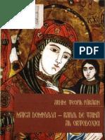 (Teofil Paraian) Maica Domnului - Raiul de Taina Al Ortodoxiei