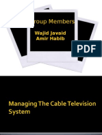 Managing the Cable Television System