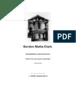 14844702 Vasquez Rocca Adolfo Gordon MattaClarck Anarquitectura y Deconstruccion o Nueva York Como Espacio Arqueologico Contemporaneo