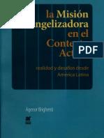 Brighenti, Agenor - La Mision Evangelizadora en El Contexto Actual
