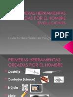 PRIMERAS HERRAMIENTAS CREADAS POR EL HOMBRE EVOLUCIONES.pptx