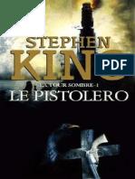 King,Stephen-[La Tour Sombre-1]Le pistolero(1982).OCR.French.ebook.AlexandriZ.pdf