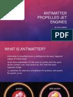 Antimatter propelled jet engines.pptx