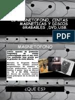 Magnetofono y Usb