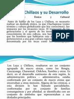 Los Luya y Chillaos y Su Desarrollo