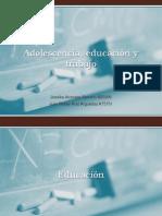 Adolescencia, educación y trabajo