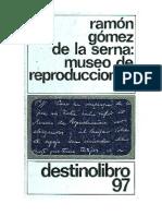 Gómez de la Serna, Ramón - Museo de Reproducciones