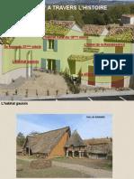 L'Historique de l'Habitat